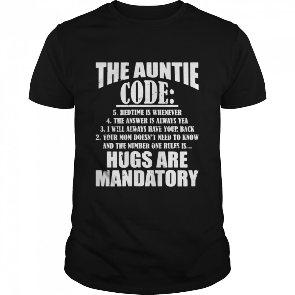 The Auntie Code any Auntsnew Aunt shirt