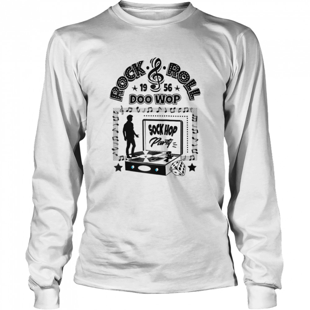 50s Sock Hop Party Doo Wop Rockabilly 1950s Rock and Roll  Long Sleeved T-shirt