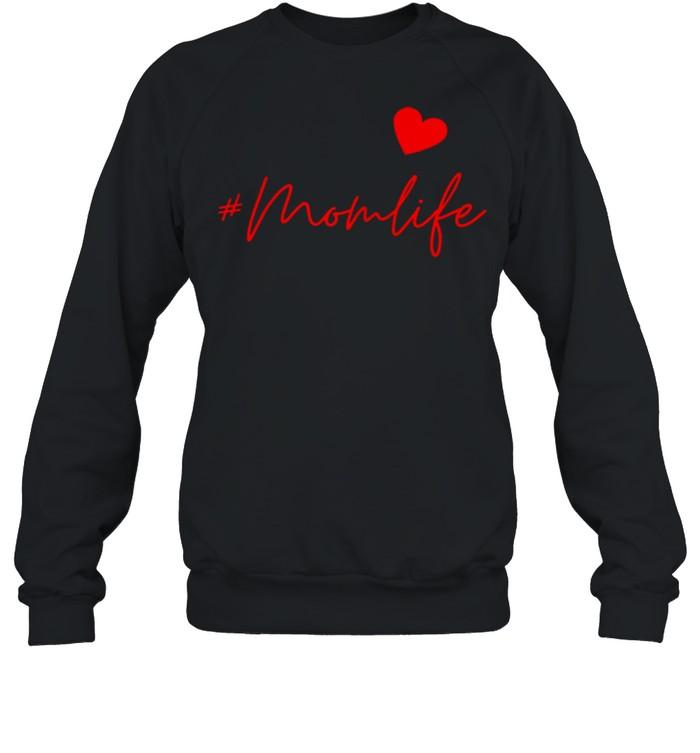 #Momlife shirt Unisex Sweatshirt