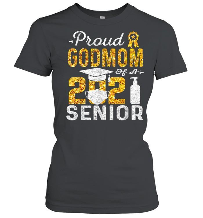 Proud Godmom of a 2021 Senior Face Mask Hand Sanitizer  Classic Women's T-shirt