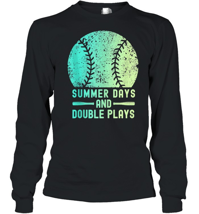 Summer Days And Double Plays Softball  Long Sleeved T-shirt