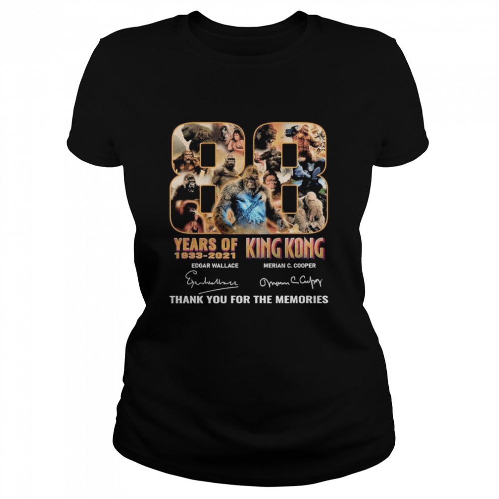 88 years 1933 2021 king kong edgar wallace merian c cooper thank you for the memories shirt Classic Women's T-shirt
