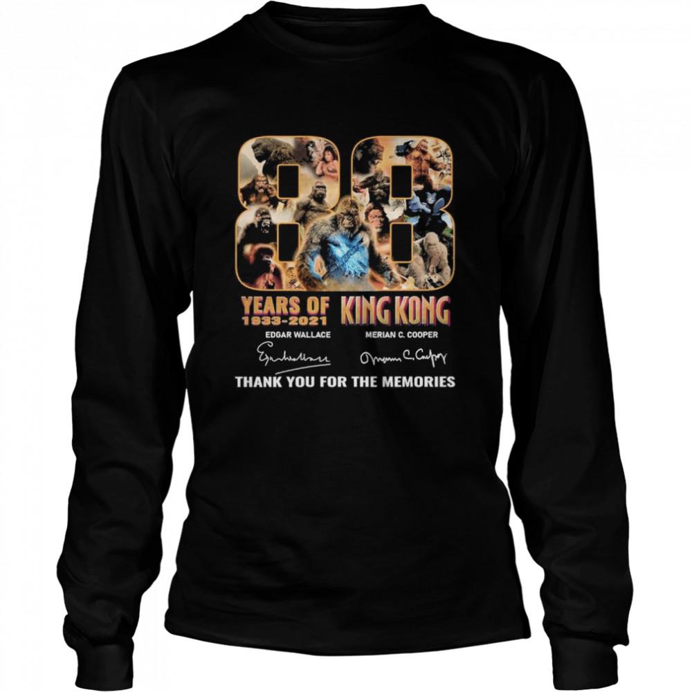 88 years 1933 2021 king kong edgar wallace merian c cooper thank you for the memories shirt Long Sleeved T-shirt