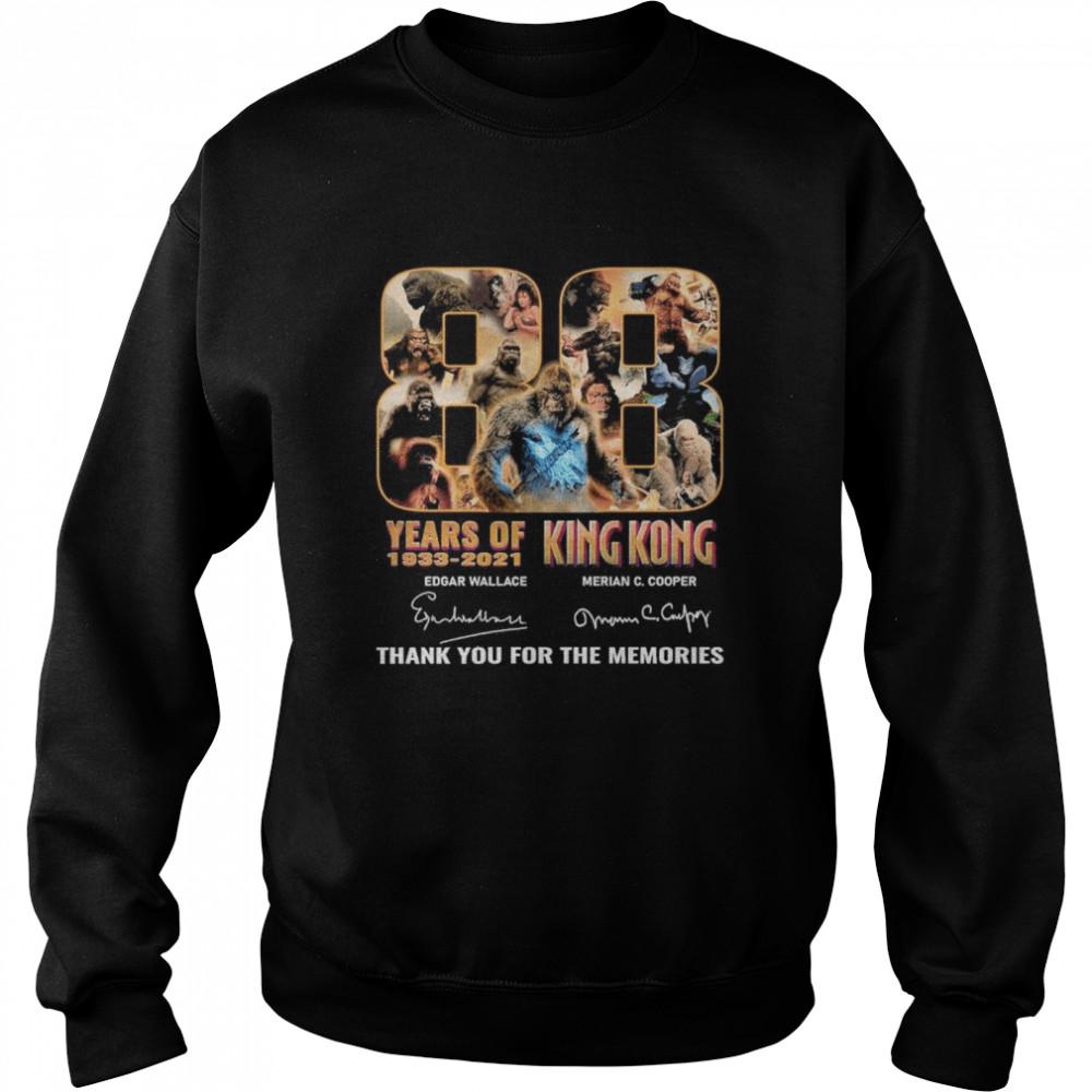 88 years 1933 2021 king kong edgar wallace merian c cooper thank you for the memories shirt Unisex Sweatshirt