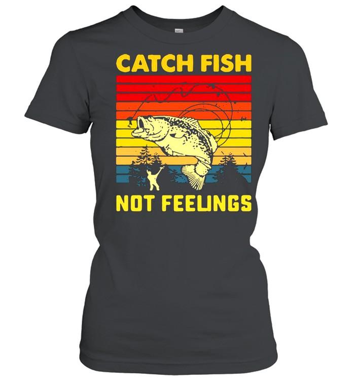 Fishing Catch Fish Not Feelings Vintage T-shirt Classic Women's T-shirt