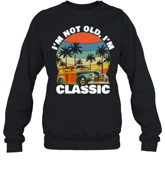 Im not old im classic Pineapple Tree Summer Vintage T- Unisex Sweatshirt