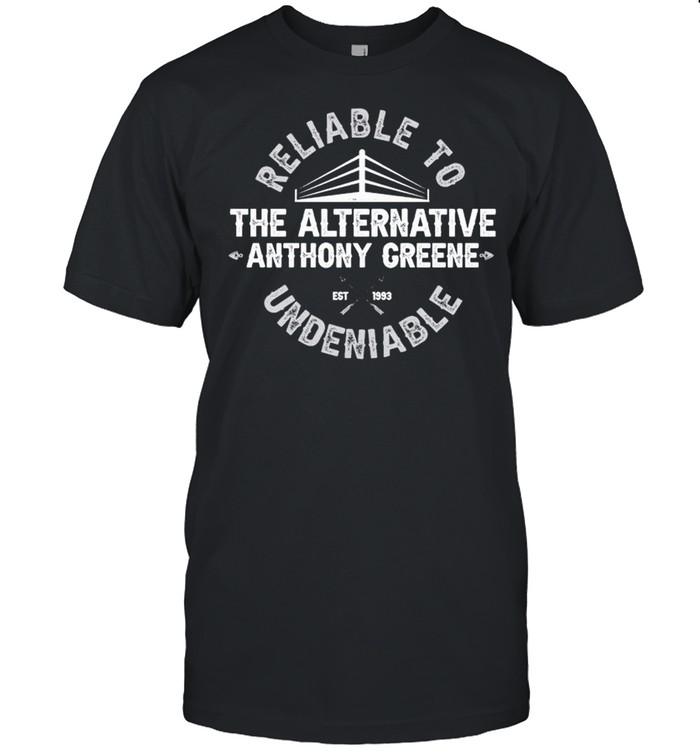 The Alternative Anthony Greene reliable to undeniable shirt Classic Men's T-shirt
