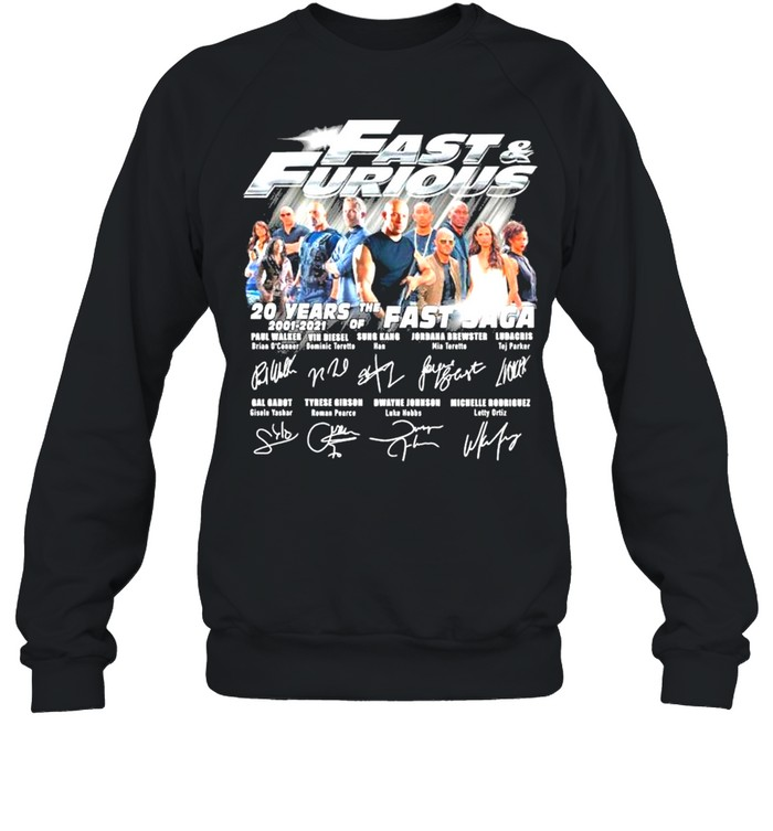 Fast and Furious 20 years 2001 2021 of the Fast Saga signatures thank you shirt Unisex Sweatshirt