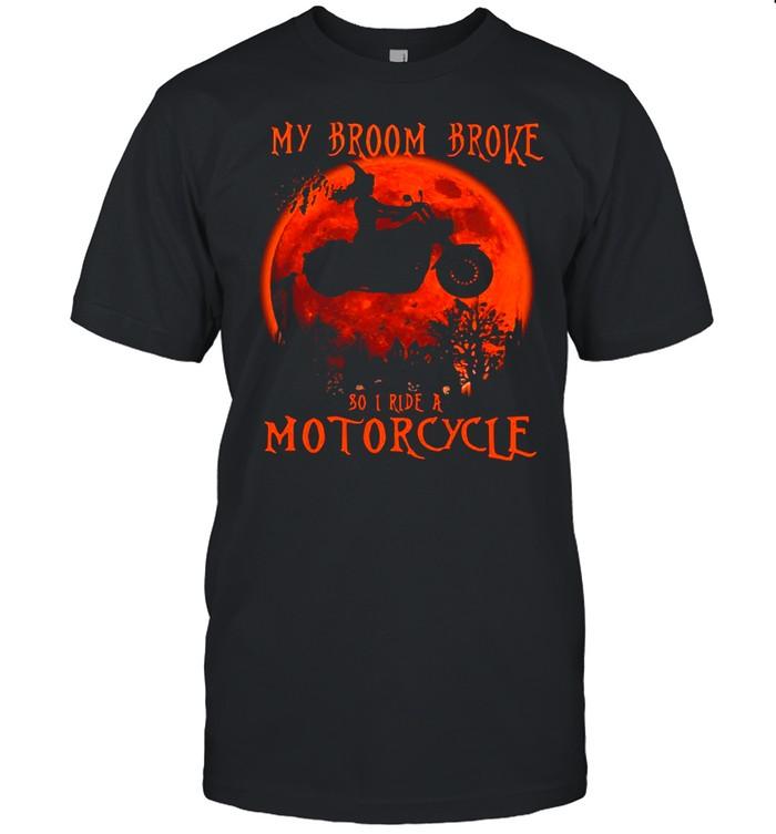My Broom Broke So I Ride A Motorcycle Halloween  Classic Men's T-shirt