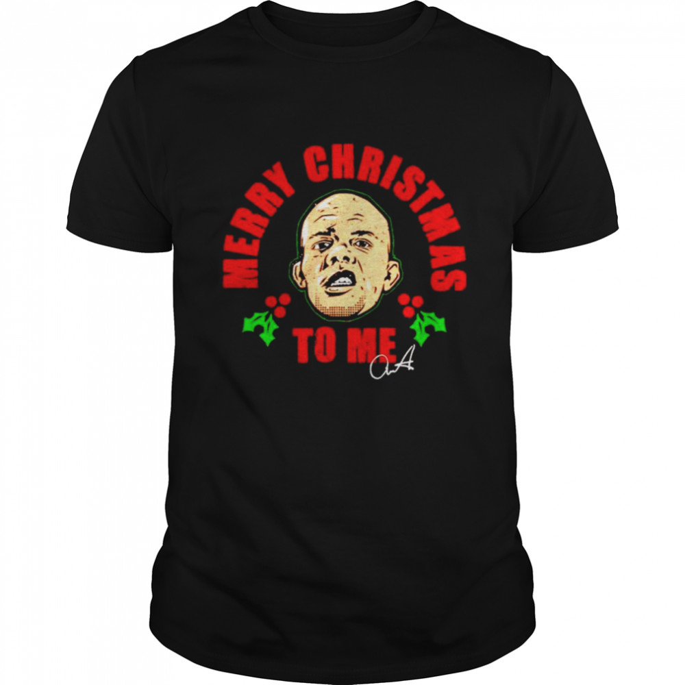 Anthony Smith merry Christmas to me signature shirt Classic Men's T-shirt
